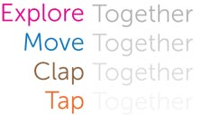 Explore Together, Move Together, Clap Together, Tap Together